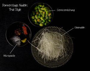 Zutaten für Glasnudelsuppe Thai Style am Donnerstag